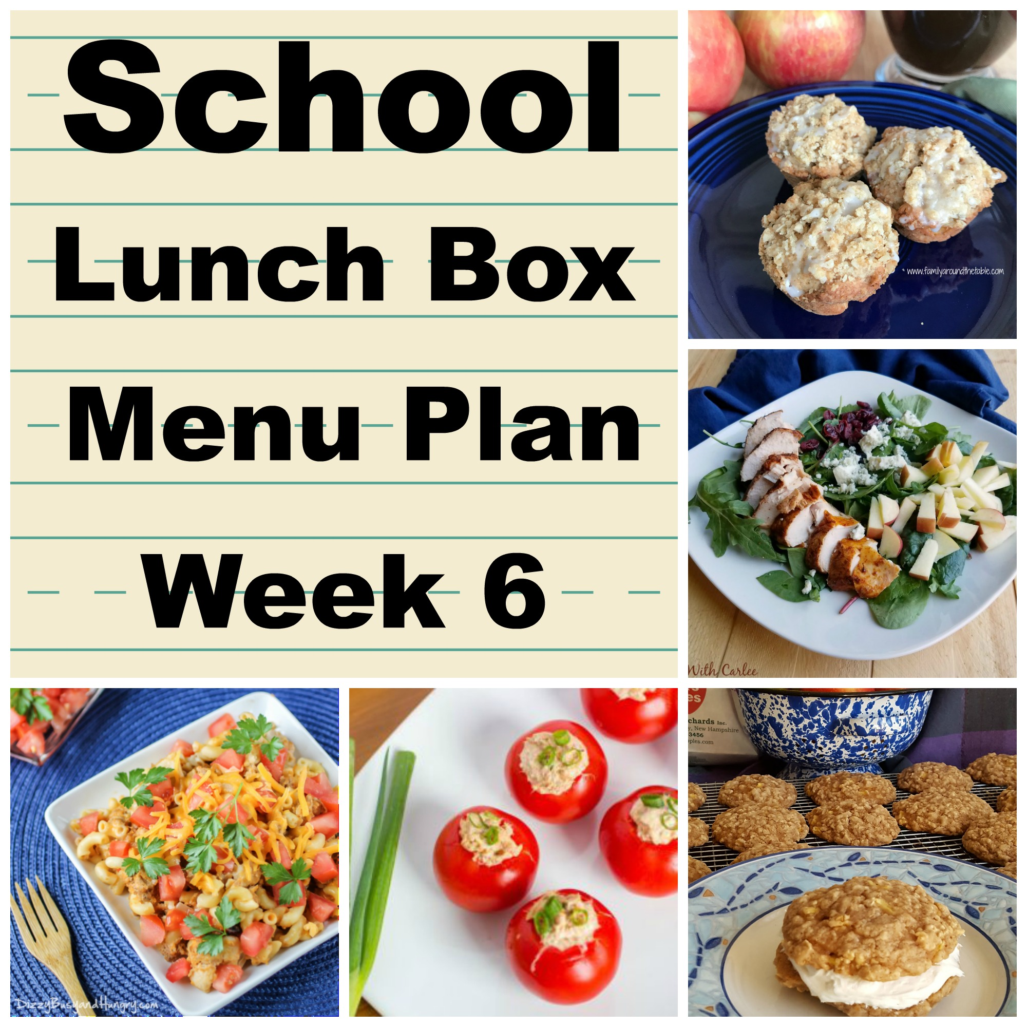 The Week 6 School Lunch Box Menu Plan from Family Around The Table
