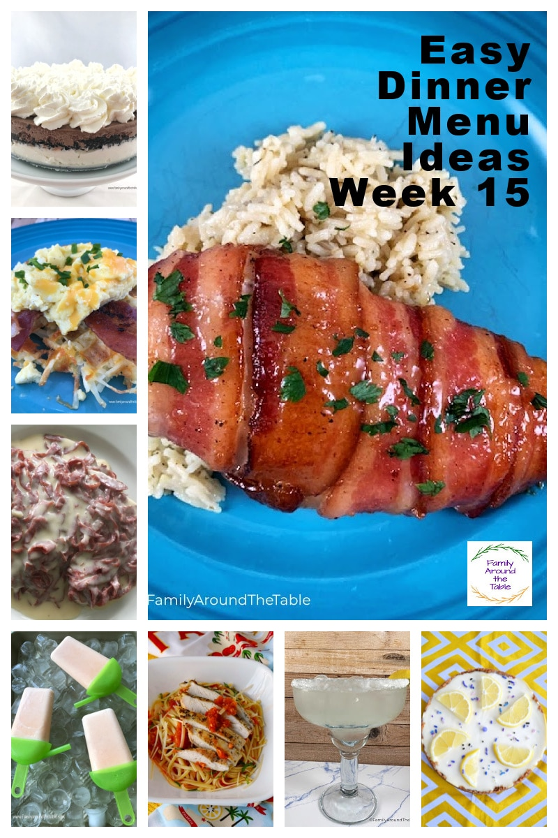 A collage of meals for your weekly menu, week 15.